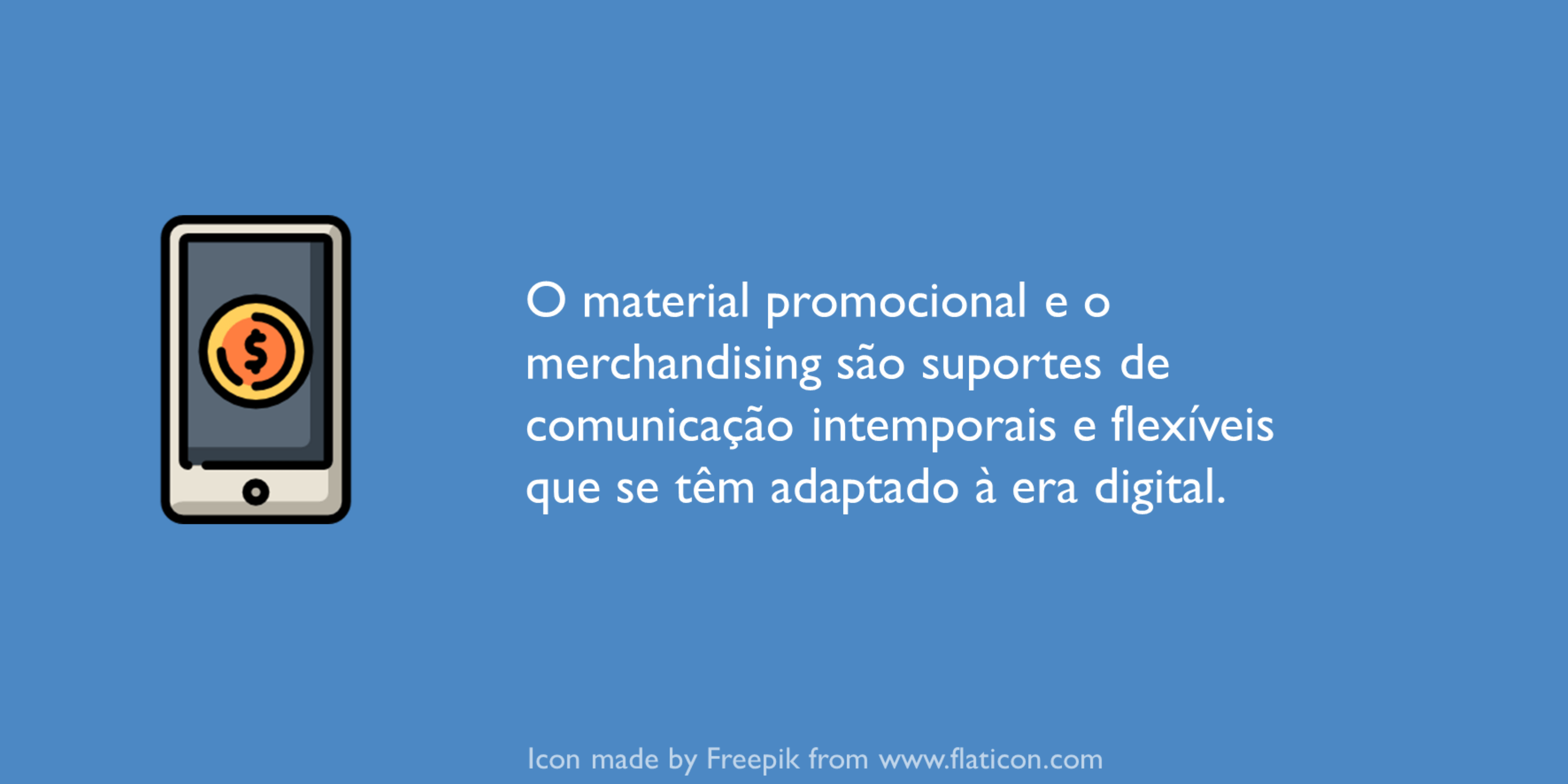 Promoções na era digital; brindes promocionais.